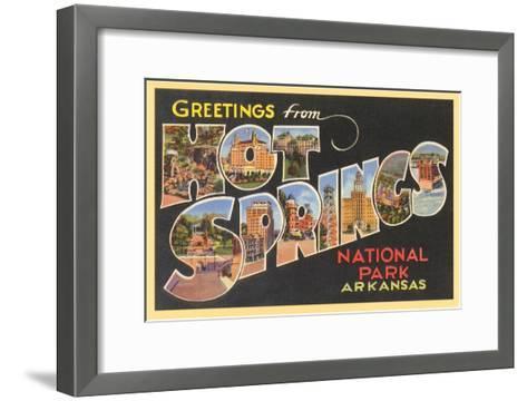 Greetings from Hot Springs, Arkansas--Framed Art Print