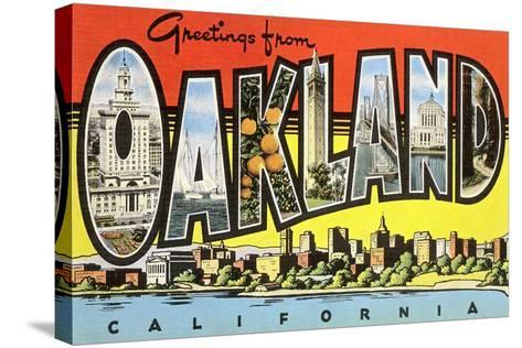 Greetings from Oakland, California--Stretched Canvas Print