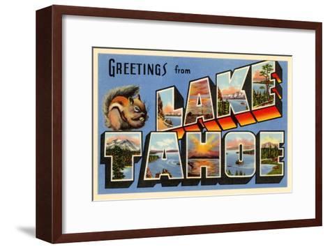 Greetings from Lake Tahoe, California--Framed Art Print
