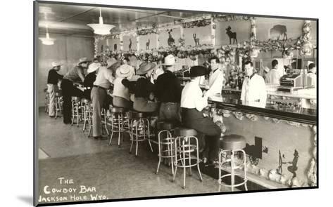 The Cowboy Bar, Jackson Hole, Wyoming--Mounted Art Print