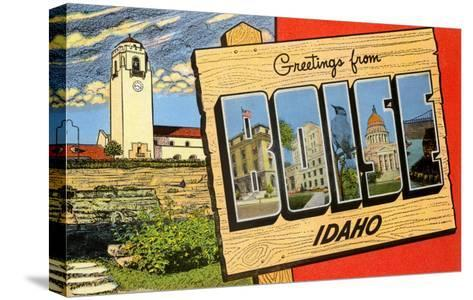 Greetings from Boise, Idaho--Stretched Canvas Print