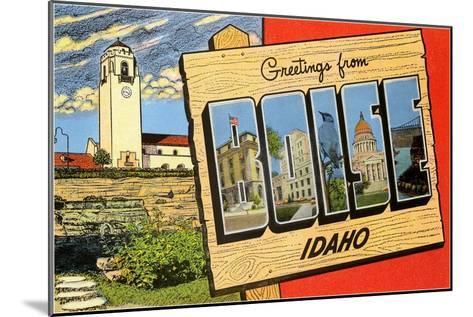 Greetings from Boise, Idaho--Mounted Art Print