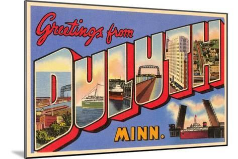 Greetings from Duluth, Minnesota--Mounted Art Print