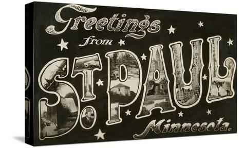 Greetings from St. Paul, Minnesota--Stretched Canvas Print