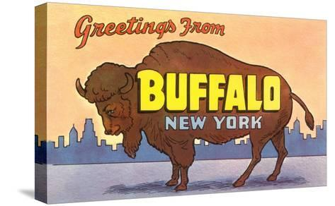 Greetings from Buffalo--Stretched Canvas Print