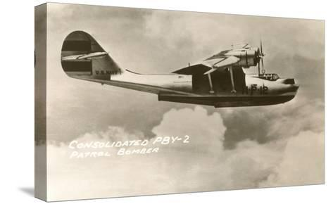 Consolidated PBY-2 Navy Patrol Bomber--Stretched Canvas Print