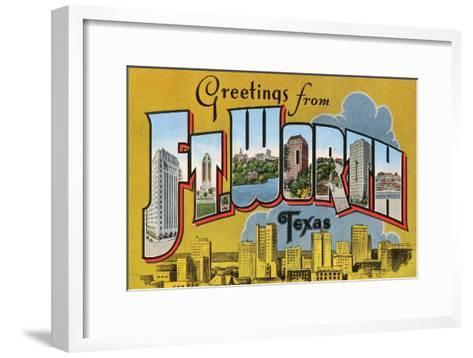 Greetings from Ft. Worth, Texas--Framed Art Print