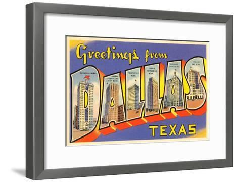 Greetings from Dallas, Texas--Framed Art Print