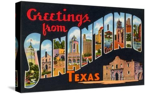 Greetings from San Antonio, Texas--Stretched Canvas Print