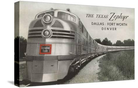 Texas Zephyr, Streamlined Train--Stretched Canvas Print