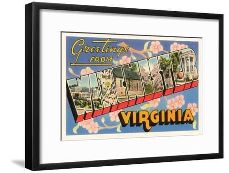 Greetings from Winchester, Virginia--Framed Art Print