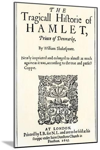 Title Page of the 1605 Hamlet by William Shakespeare--Mounted Giclee Print