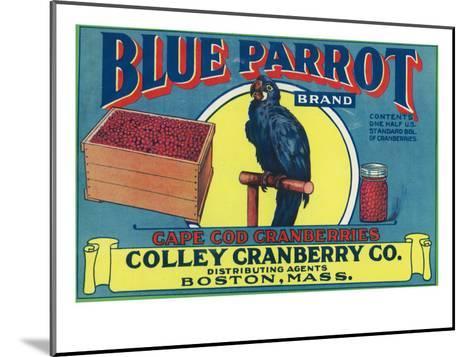 Boston, Massachusetts, Blue Parrot Brand Cape Cod Cranberry Label-Lantern Press-Mounted Art Print