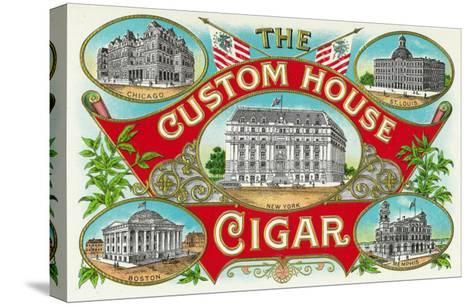 The Custom House Cigar Brand Cigar Box Label-Lantern Press-Stretched Canvas Print
