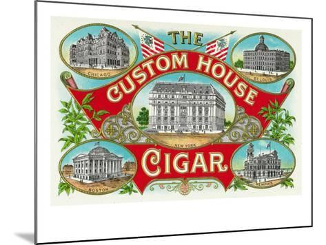 The Custom House Cigar Brand Cigar Box Label-Lantern Press-Mounted Art Print