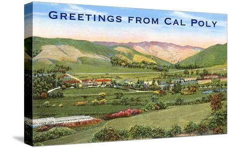 Greetings from Cal Poly, San Luis Obispo--Stretched Canvas Print