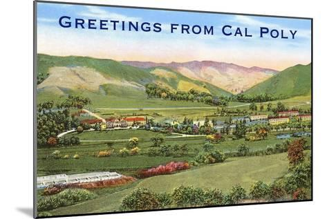 Greetings from Cal Poly, San Luis Obispo--Mounted Art Print