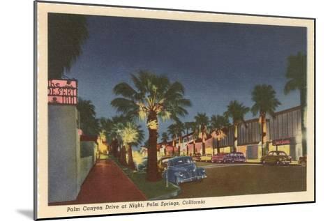 Palm Canyon at Night, Palm Springs, California--Mounted Art Print