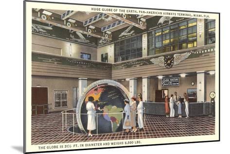 Globe at Pan American Terminal--Mounted Art Print
