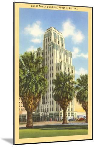 Luhrs Tower Building, Phoenix, Arizona--Mounted Art Print