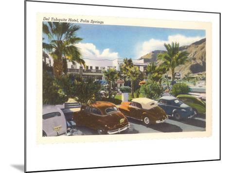Del Tahquitz Hotel, Palm Springs, California--Mounted Art Print