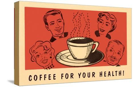Coffee for Your Health, Drawings--Stretched Canvas Print