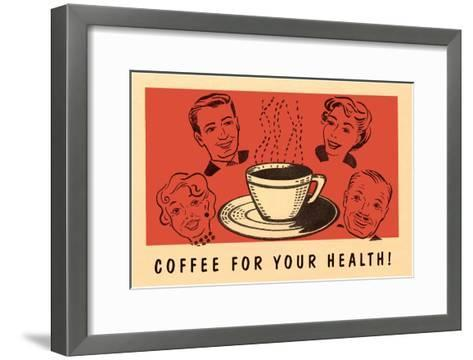 Coffee for Your Health, Drawings--Framed Art Print