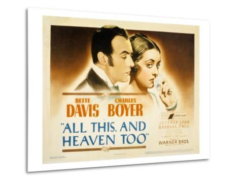 All This and Heaven Too, Charles Boyer, Bette Davis, 1940--Metal Print
