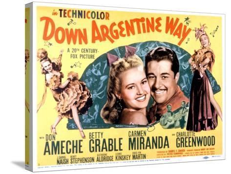 Down Argentine Way, Betty Grable, Don Ameche, Carmen Miranda, 1940--Stretched Canvas Print