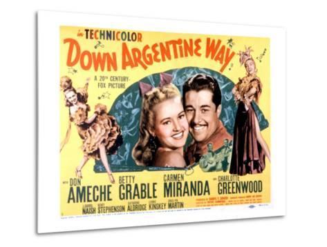 Down Argentine Way, Betty Grable, Don Ameche, Carmen Miranda, 1940--Metal Print