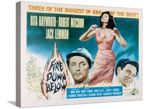 Fire Down Below, Robert Mitchum, Rita Hayworth, Jack Lemmon, 1957--Stretched Canvas Print