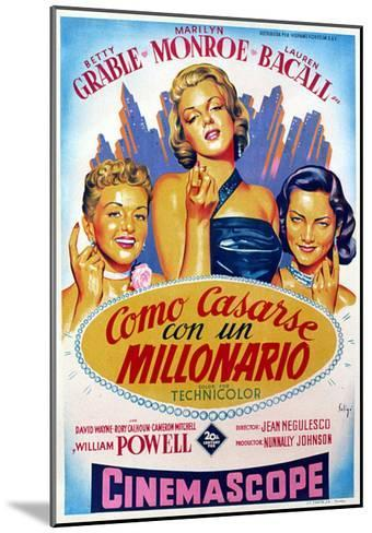 How to Marry a Millionaire, Betty Grable, Marilyn Monroe, Lauren Bacall, 1953--Mounted Photo