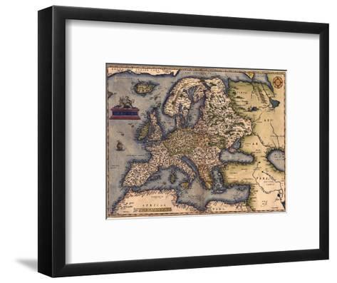 1570 Map of Europe. from Abraham Ortelius' Atlas, Theatrvm Orbis Terrarvm--Framed Art Print