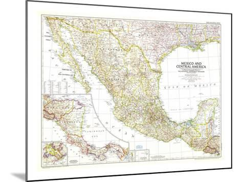 1953 Mexico and Central America Map-National Geographic Maps-Mounted Art Print