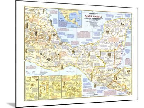 1968 Archeological Map of Middle America-National Geographic Maps-Mounted Art Print