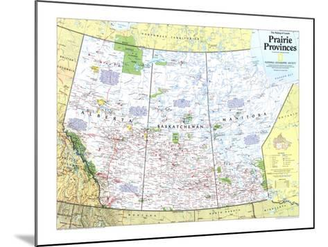 1994 Making of Canada, Prairie Provinces Map-National Geographic Maps-Mounted Art Print