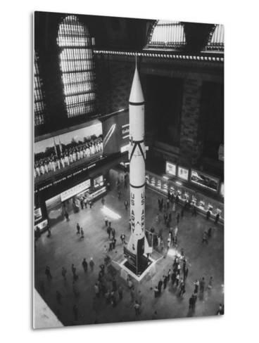 Rocket Being Displayed at Grand Central Station as a Salute to International Geophysical Year--Metal Print
