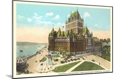 Chateau Frontenac, Dufferin Terrace, Quebec--Mounted Art Print