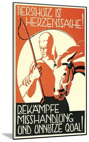Anti-Cruelty to Animals--Mounted Art Print