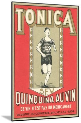 Tonica, Belgian Quinine Wine--Mounted Art Print