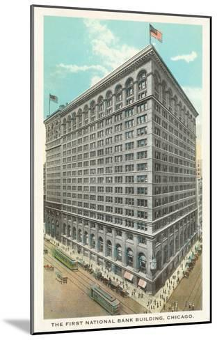First National Bank Building, Chicago, Illinois--Mounted Art Print