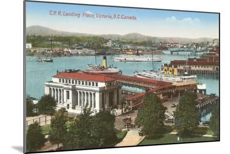 CPR Landing Place, Victoria, British Columbia--Mounted Art Print