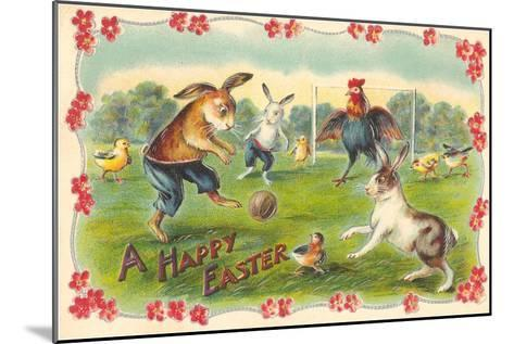 Happy Easter, Creatures Playing Soccer--Mounted Art Print