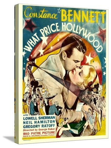 What Price Hollywood?, Neil Hamilton, Constance Bennett on Window Card, 1932--Stretched Canvas Print