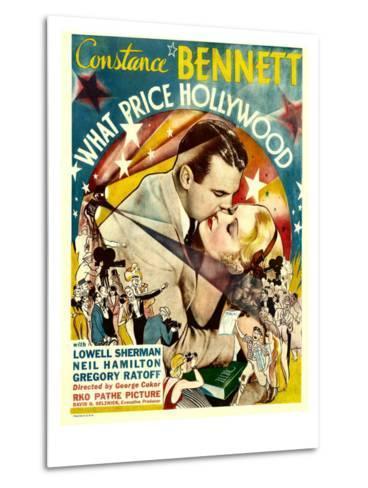 What Price Hollywood?, Neil Hamilton, Constance Bennett on Window Card, 1932--Metal Print