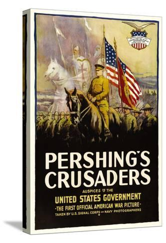 Pershing's Crusaders, 1918--Stretched Canvas Print
