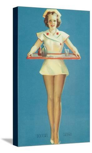 Doctor's Orders, Nurse with Tray--Stretched Canvas Print