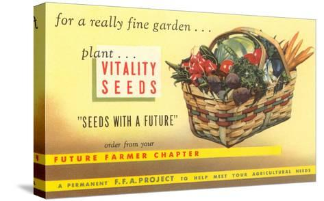 Vitality Seeds Advertisement, Vegetable Basket--Stretched Canvas Print