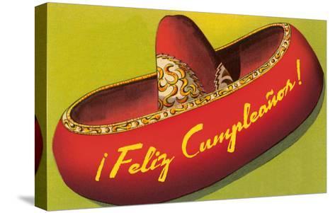 Feliz Cumpleanos on Sombrero--Stretched Canvas Print