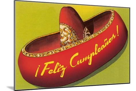 Feliz Cumpleanos on Sombrero--Mounted Art Print
